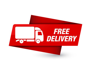 Free delivery premium red tag sign