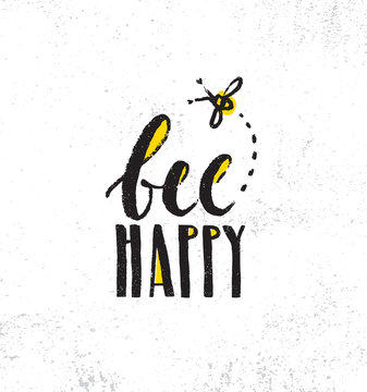 Be Happy. Inspiring Creative Motivation Quote Poster Template. Vector Typography Banner Design Concept On Grunge Texture