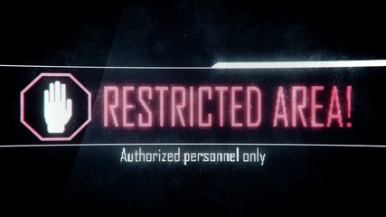 Restricted area, authorized personnel only screen text, system notification