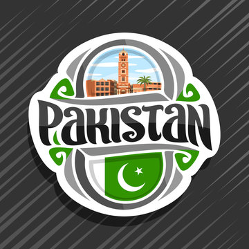 Vector logo for Pakistan country, fridge magnet with pakistani state flag, original brush typeface for word pakistan and national pakistani symbol - Faisalabad clock tower on cloudy sky background.