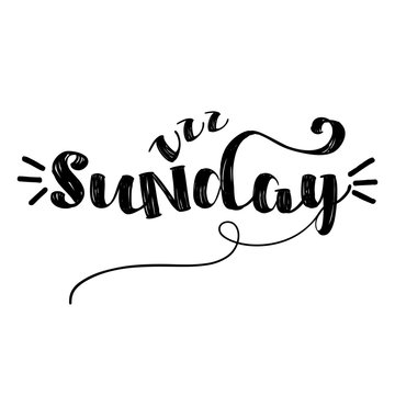 Sunday - inspirational lettering design for posters, flyers, t-shirts, cards, invitations, stickers, banners. Hand painted brush pen modern calligraphy isolated on a white background.