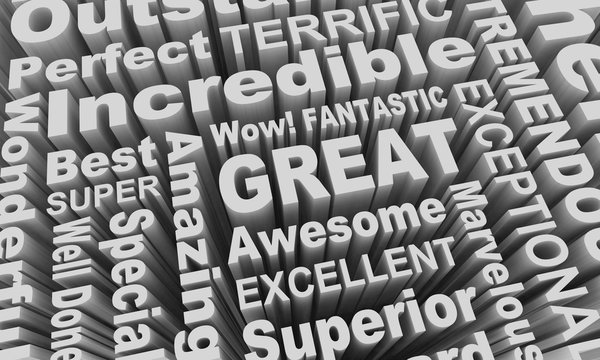 Great Excellent Incredible Good Job Word Collage 3d Illustration