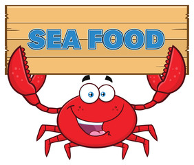 Crab Cartoon Mascot Character Holding Wooden Sign With Text Sea Food. Vector Illustration Isolated On White Background
