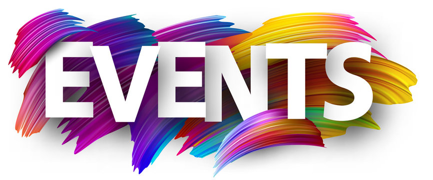Events paper poster with colorful brush strokes.