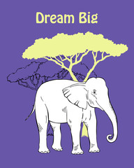 Quotes Poster with  Elephant Savanna Animal