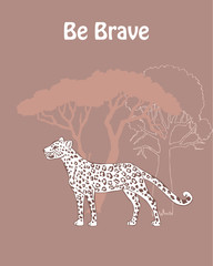 Quotes Poster with Leopard Savanna Animal