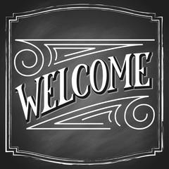 Welcome hand drawn lettering, on black chalkboard background in square frame. Vector vintage type design illustration.