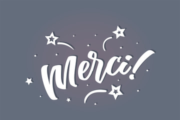 Merci lettering card, banner. Beautiful greeting scratched calligraphy white text word stars. Hand drawn invitation print design. Handwritten modern brush blue background isolated vector