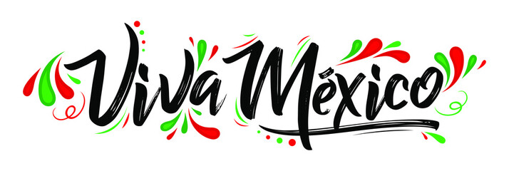 Viva Mexico, traditional mexican phrase holiday, lettering vector illustration Wall mural