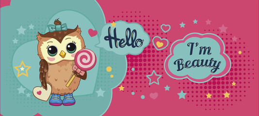 Canvas Prints Owls cartoon Cute funny sweet owl on abstract background. Children cartoon illustration with fabulous animal or bird, heart, star, candy and motivating text. Decorative and style doll, toy. Fairytale story. Vector