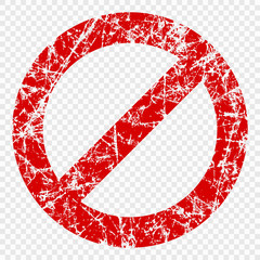 Not allowed sign isolated on transparent background. Scratched the icon. Vector pattern, the concept of prohibition.