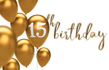 Gold Happy 15th birthday balloon greeting background. 3D Rendering