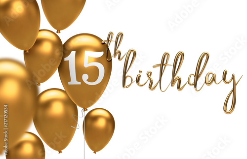 Gold Happy 15th Birthday Balloon Greeting Background 3D Rendering