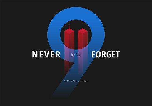 9/11 vector illustration for Patriot Day USA. Never Forget September 11 Attacks poster