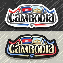 Vector logo for Kingdom of Cambodia, fridge magnet with cambodian state flag, original brush typeface for word cambodia and national cambodian symbol - Royal Palace in Phnom Penh on sky background.