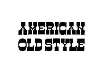 American Old Style vector lettering. Handdrawn text in slab serif type font