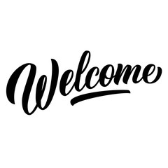 Welcome hand lettering, black ink brush calligraphy isolated on white background. Vector type design illustration.