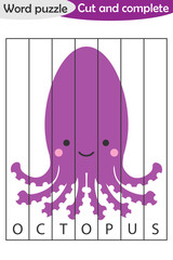 Word puzzle, octopus in cartoon style, education game for development of preschool children, use scissors, cut parts of the image and complete the picture, vector illustration