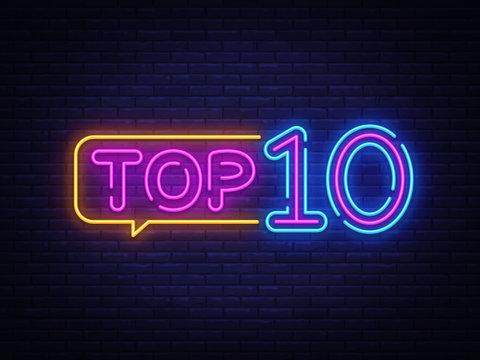 Top 10 Neon Text Vector. Top Ten neon sign, design template, modern trend design, night neon signboard, night bright advertising, light banner, light art. Vector illustration