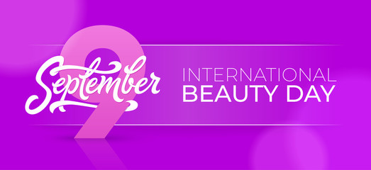 International beauty day horizontal banner with 9 september typography. Beautiful vector illustration for greeting card, certificate, discount, social media banner. EPS10