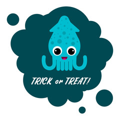 Squid cartoon on a green background with the inscription Treat or revenge. Halloween sticker. Vector