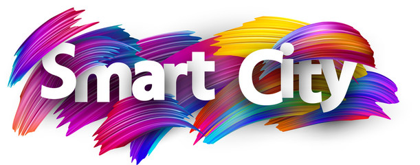 Smart city poster with colorful brush strokes.