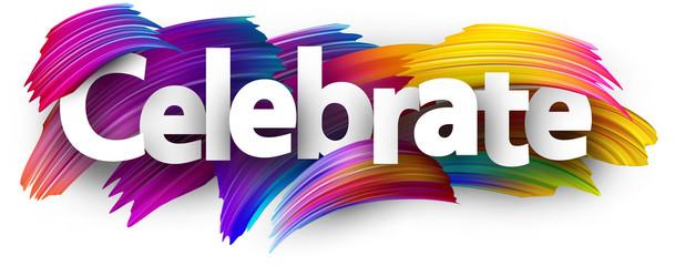 Fototapeta Celebrate paper banner with colorful brush strokes. obraz