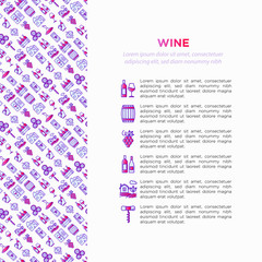 Wine concept with thin line icons: corkscrew, wine glass, cork, grapes, barrel, list, decanter, cheese, vineyard, bucket, shop, delivery. Modern vector illustration, web page template.