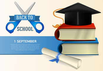 Back to school poster design with graduation cap, scroll, books and scissors. Text can be used for signs, brochures, banners, first of September cards