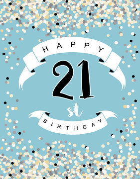 Happy 21st Birthday Vector Illustration. Delicate Tiny Confetti on a Blue Background. White Ribbon with Black Letters. Cute Birthday Card.