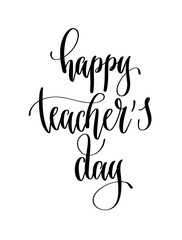 happy teacher's day - hand lettering inscription text for back t