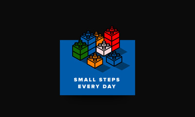 Small steps every day motivation quote with building blocks vector illustration