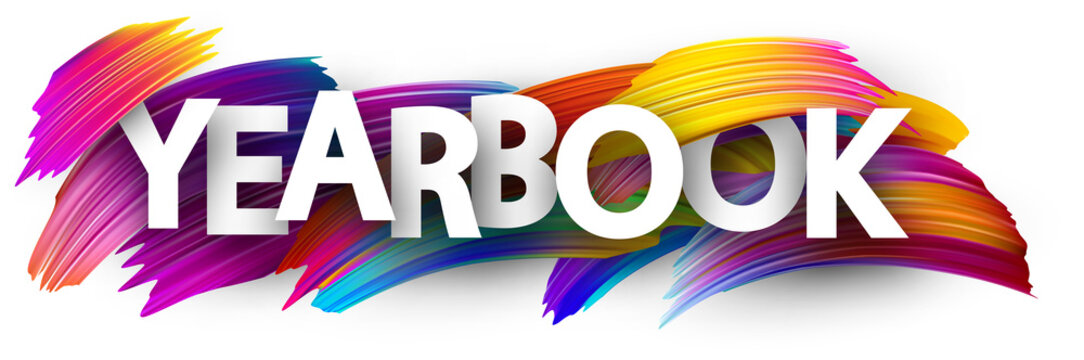 Yearbook sign with colorful brush strokes.