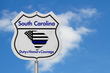 South Carolina Thin Blue Line Highway Sign