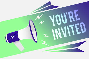 Word writing text You re are Invited. Business concept for Please join us in our celebration Welcome Be a guest Megaphone loudspeaker speech bubble important message speaking out loud.