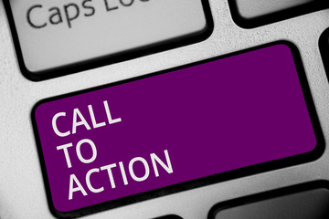 Word writing text Call To Action. Business concept for Encourage Decision Move to advance Successful strategy Keyboard purple key Intention create computer computing reflection document.