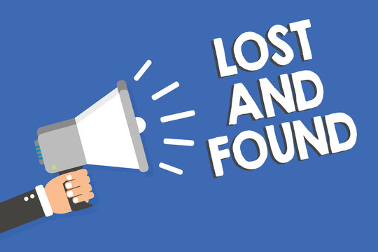 Text sign showing Lost And Found. Conceptual photo Place where you can find forgotten things Search service Man holding megaphone loudspeaker blue background message speaking loud.
