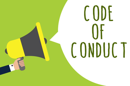 Conceptual hand writing showing Code Of Conduct. Business photo showcasing Ethics rules moral codes ethical principles values respect Man holding loudspeaker speech bubble message speaking loud.