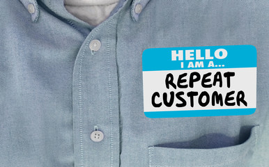 Hello Im a Repeat Customer Name Tag Coming Back Name Tag 3d Illustration
