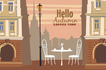 Street outdoor cafe in the old town, coffee table with cups, chairs, mood of fall, romance, vector, illustration, card, isolated