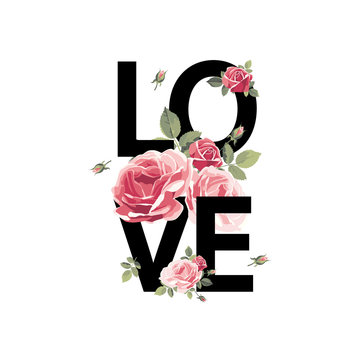 Love. Print for t-shirt with roses. Vector illustration