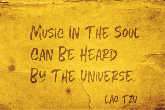 music in the soul Lao Tzu