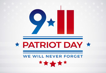 9/11 Patriot Day USA September 11, We Will Never Forget text vector illustration. Patriot Day 911 lettering patriotic banner