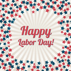 Happy Labor Day banner. Labour Day or Patriot Day background wits stars. Retro patriotic vector illustration in colors of flag of USA: red, blue and white.