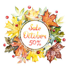 Autumn sale -50% discount banner. Watercolor frame with bright autumn leaves and berries on a white background