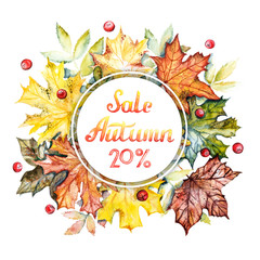 Autumn sale -20% discount banner. Watercolor frame with bright autumn leaves and berries on a white background