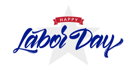Vector illustration: Handwritten lettering composition of Happy Labor Day with star isolated on white background.