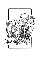 Black graphic of human skeleton with smiling skull, holding rose in bones, around letters – Dia de Muertos. Vector engraving, hand drawing illustration for Mexican Halloween - Day of Dead, for tattoo.