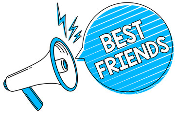Word writing text Best Friends. Business concept for A person you value above other persons Forever buddies Megaphone loudspeaker blue speech bubble stripes important loud message.