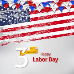 Happy Labor Day 2018. Labor day America.